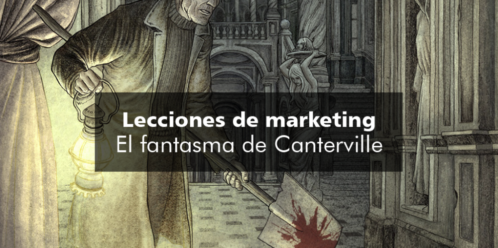Lecciones de marketing: El fantasma de Canterville