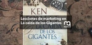 marketing ken follet caída gigantes