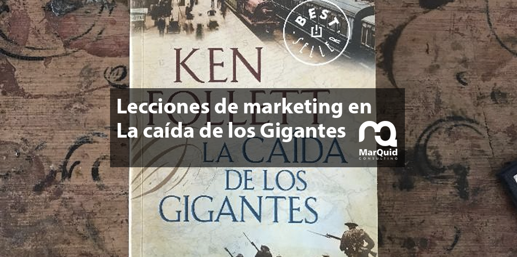 marketing ken follet caída gigantes