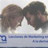 Lecciones de marketing a la deriva